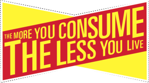 the-more-you-consume-the-less-you-live.png.860x0_q70_crop-scale